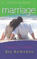 Marriage, Small Steps, Big Rewards