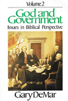 God and Government Vol. 2: Issues in Biblical Perspective