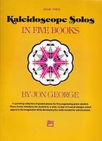 Kaleidoscope Solos in Five Books, Book Three