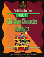 Family Night Tool Chest, Bk 3: Christian Character Qualities