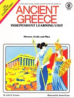 Ancient Greece: Heroes, Gods, Men Independent Learning Unit