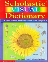 Scholastic Visual Dictionary: 5,000 terms, 700 illustrations