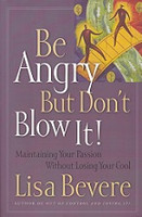 Be Angry But Don't Blow It!