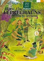 How the Leprechauns Came to Ireland