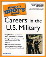 Complete Idiot's Guide to Careers in the U.S. Military