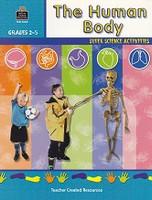 Human Body Super Science Activities, Grades 2-5