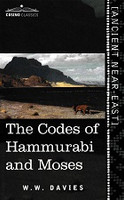 Codes of Hammurabi and Moses, The