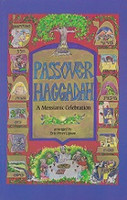 Passover Haggadah, a Messianic Celebration