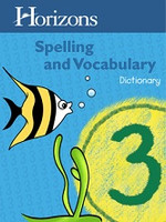 Horizons Spelling and Vocabulary 3, Dictionary