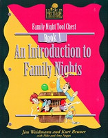 Family Night Tool Chest, Book 1: Intro to Family Nights