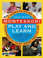 Montessori Play and Learn, Purposeful Play from 2 to 6