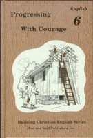 English 6: Progressing with Courage, student
