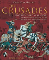 Crusades, the Two Hundred Years War
