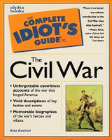 Complete Idiot's Guide to the Civil War