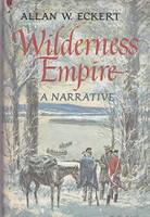 Wilderness Empire, a Narrative