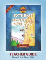 Extreme Adventures with God, Teacher Guide