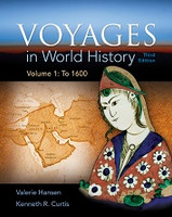 Voyages in World History, Volume 1: to 1600; 3d ed.