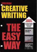 Barron's Creative Writing, the Easy Way!