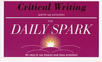 Daily Spark: Critical Writing Warm-Up Activities