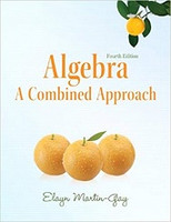 Algebra, a Combined Approach, 4th ed.