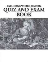 Exploring World History, Quiz and Exam Book & Key Set