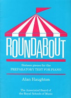 Roundabout, 16 Pieces for Preparatory Test for Piano