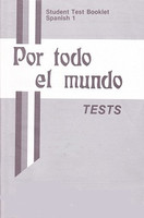Spanish 1: Por todo el mundo, Tests & Test Key Set
