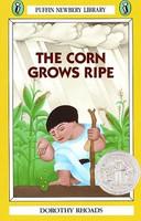 Corn Grows Ripe, The