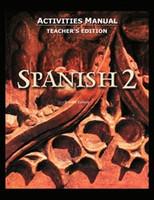 Spanish 2, 2d ed., Activities Manual, Teacher Edition
