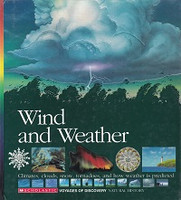 Wind and Weather, Climates, Clouds, Snow, Tornadoes
