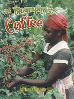 Biography of Coffee, The