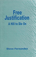 Free Justification, a Hill to Die On