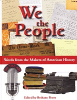 We the People: Words from the Makers of American History