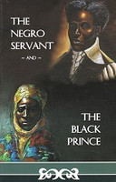Negro Servant and The Black Prince; The