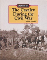 Cavalry During the Civil War, The