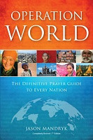 Operation World: Definitive Prayer Guide to Every Nation