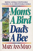 Mom's a Bird, Dad's A Bee, Raising Morally Responsible
