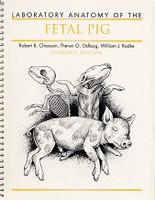 Laboratory Anatomy of the FETAL PIG, 11th ed.