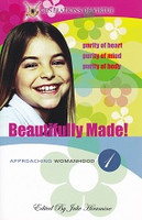 Beautifully Made: Approaching Womanhood 1; 2nd ed.
