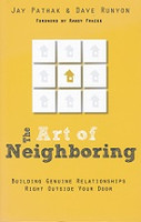 Art of Neighboring, Building Genuine Relationships