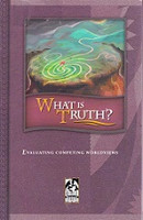 What is Truth?, student text & Teacher Edition Set