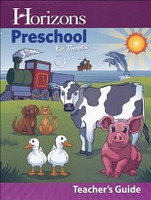 Horizons Preschool for Three's, Teacher Guide