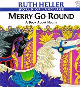 Merry-Go-Round: A Book About Nouns