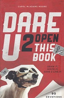 Dare U 2 Open This Book, 90 Devotions for Guys