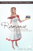 Busy Homeschool Mom's Guide to Romance
