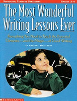 Most Wonderful Writing Lessons Ever, Grades 2-4