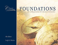 Classical Conversations: The Foundations Curriculum, 4th ed.