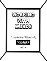 Working with Words 4 Vocabulary Workbook Quiz Key