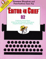 Editor in Chief, B2: Grammar Disasters, Punctuation Faux Pas