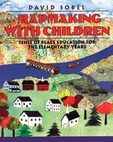 Mapmaking with Children--Sense of Place Education